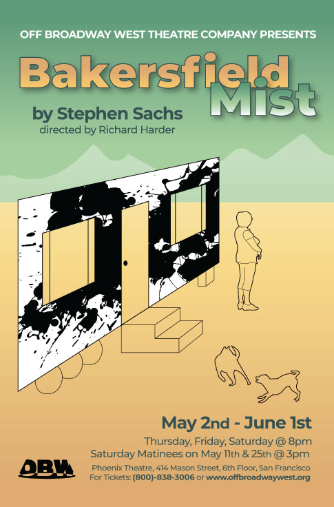 Off Broadway West Presents,'Bakersfield Mist'A Play By Stephen Sacks